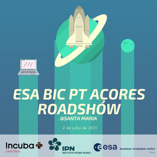 ESA BIC Portugal Roadshow