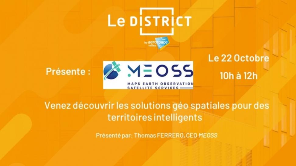 Replay Meetup du DISTRICT par MEOSS: Des solution géospatiales pour des territoires intelligents